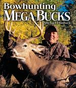 Bowhunting Mega Bucks!
